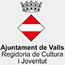 Ajuntament de Valls, Regidoria de Cultura i Joventut